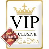 Tin Sign 30 x 40cm VIP Exclusive - Special Edition